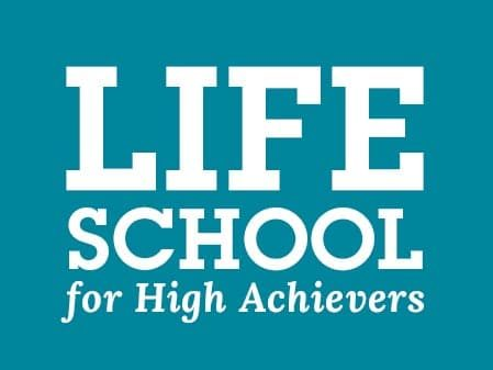Life School for High Achievers